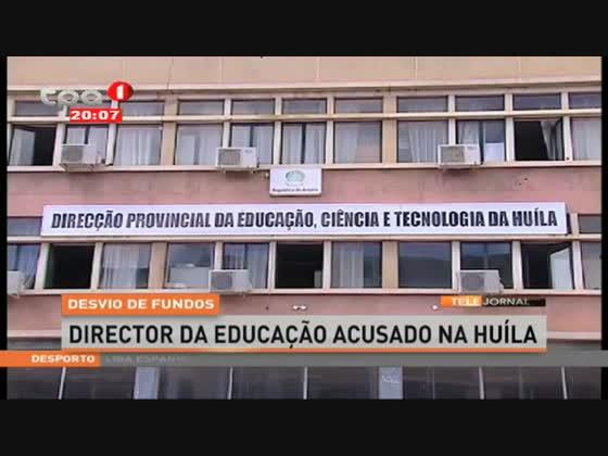 Desvio de fundos - Director da educação acusado na Huíla